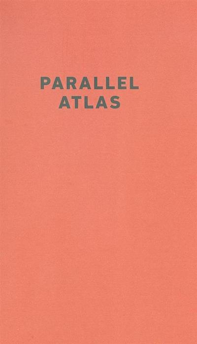 Parallel atlas (trad. Cristina Borges)