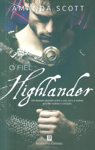 O fiel highlander (Amanda Scott)