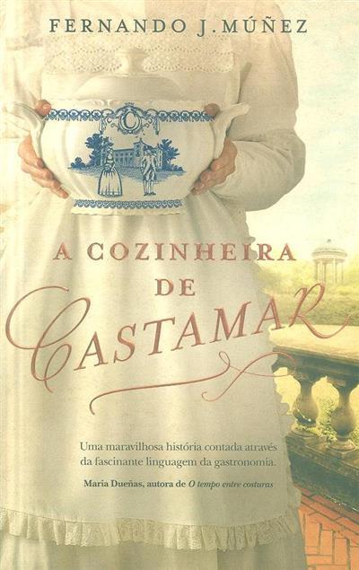 A cozinheira de Castamar (Fernando J. Muñez)