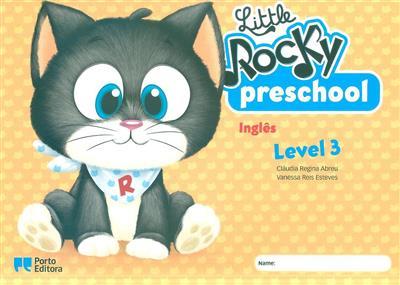Little Rocky preschool student's book (Cláudia Regina Abreu, Vanessa Reis Esteves)
