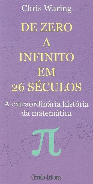 De zero a infinito em 26 séculos (Chris Waring)