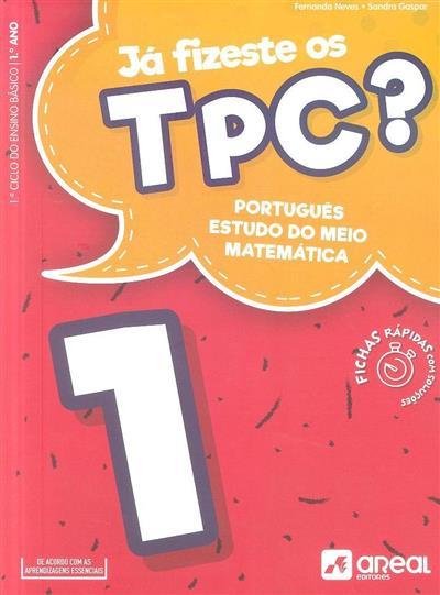 Já fizeste os TPC? 1 (Fernanda Neves, Sandra Gaspar)