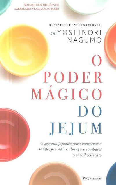 O poder mágico do jejum (Yoshinori Nagumo)