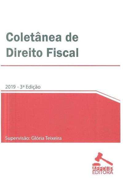 Coletânea de direito fiscal (supervisão Glória Teixeira)