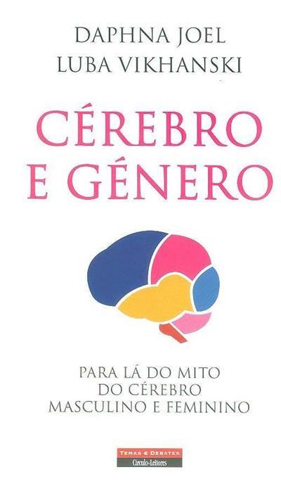 Cérebro e género (Daphna Joel, Luba Vikhanski)