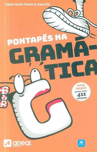 Pontapés na gramática (Sandra Duarte Tavares, Joana Dias)