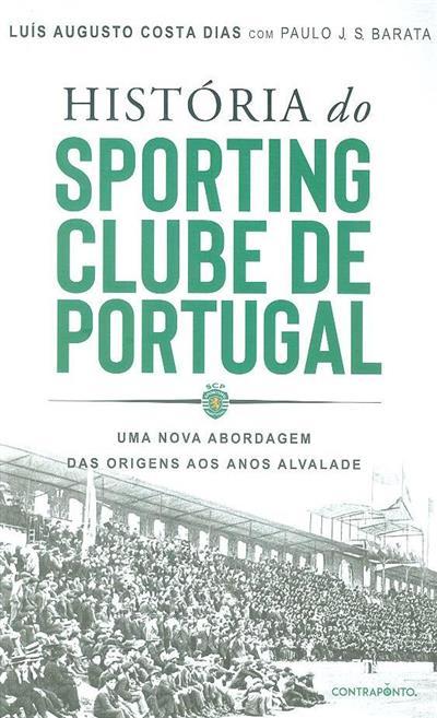 História do Sporting Clube de Portugal (Luís Augusto Costa Dias, Paulo J. S. Barata)
