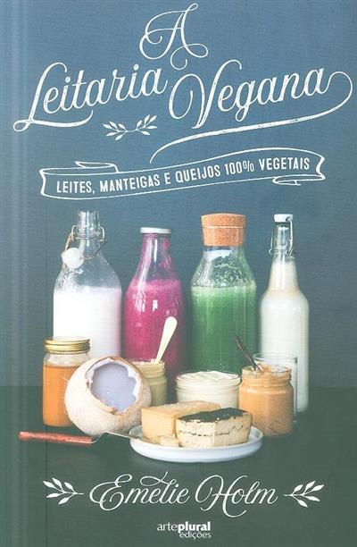 A leitaria vegana (Emelie Holm)