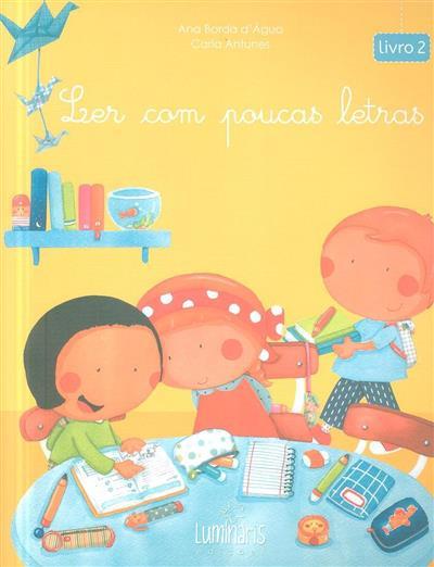 Ler com poucas letras, livro 2 (Ana Borda d'Água)