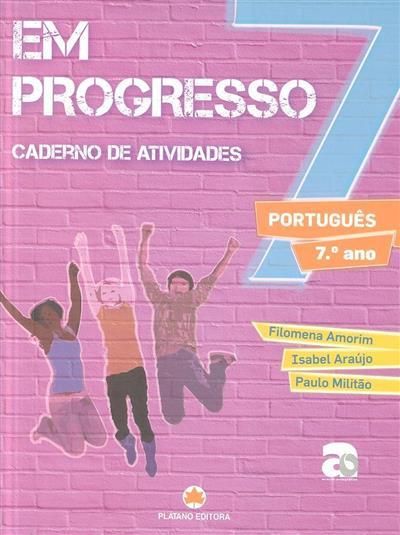 Em progresso (Filomena Amorim, Isabel Araújo, Paulo Militão)