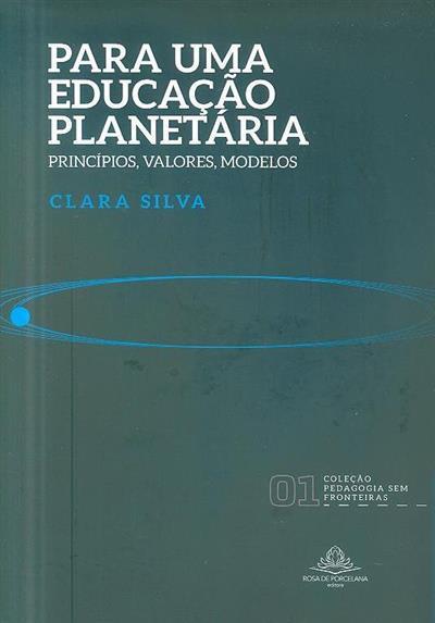 Para uma educação planetária (Clara Silva)