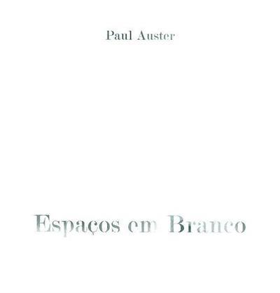 Espaços em branco (Paulo Auster)
