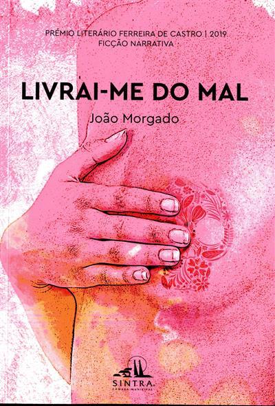 Livrai-me do mal (João Morgado)