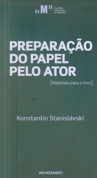 Preparação do papel pelo ator (Konstantin Stanislávski)