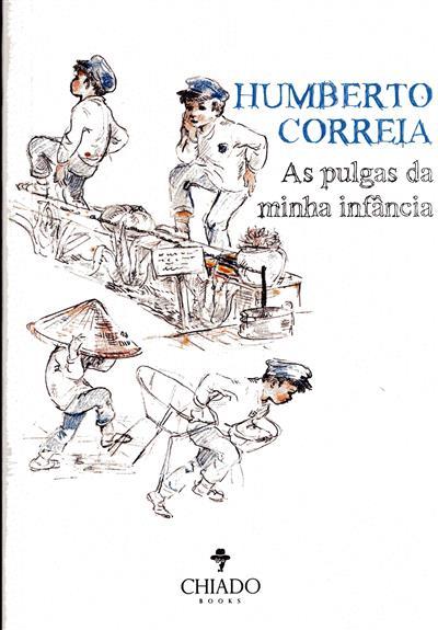 As pulgas da minha infância (Humberto Correia)