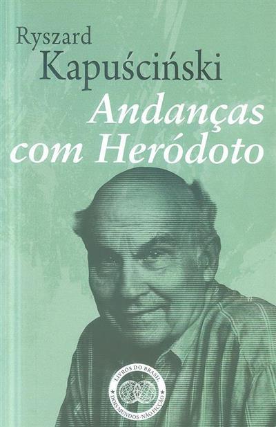 Andanças com Heródoto (Ryszard KapuÂsciÂnski,)
