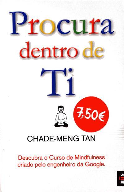Procura dentro de ti (Chade-Meng Tan)