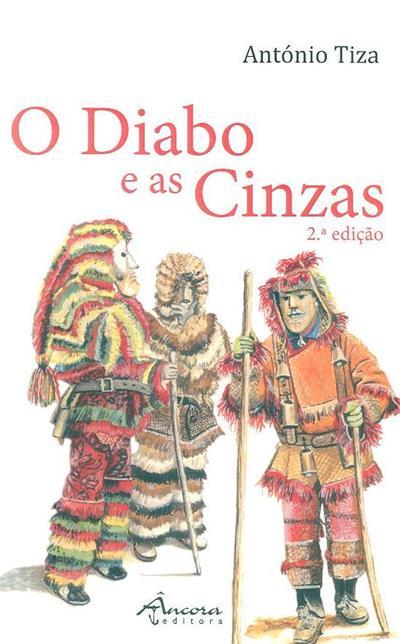 O diabo e as cinzas (António Tiza)
