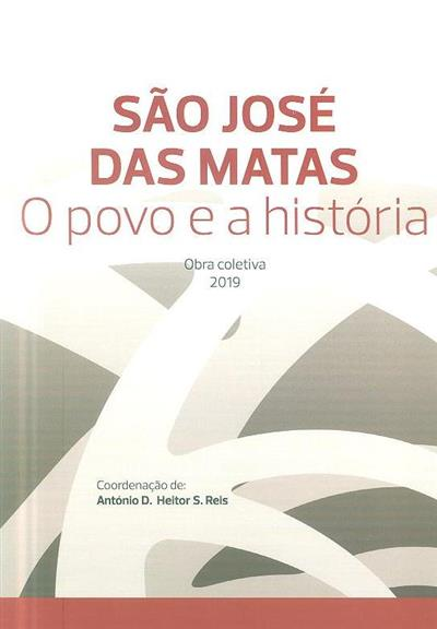 São José das Matas (coord. António D. Heitor S. Reis)