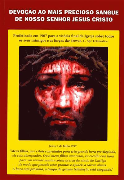 Devocionário ao preciosíssimo sangue de Nosso Senhor Jesus Cristo