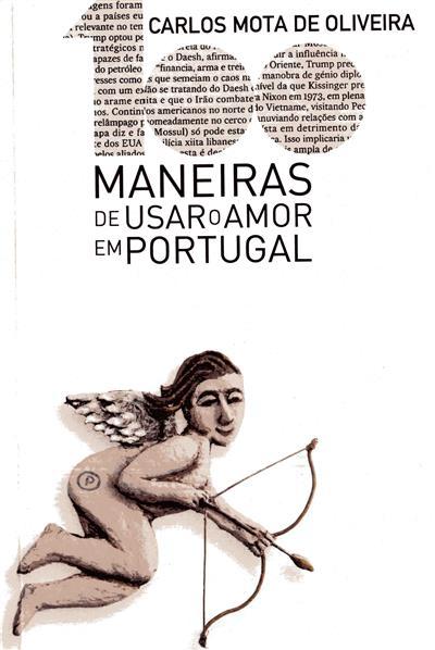Cem maneiras de usar o amor em Portugal (Carlos Mota de Oliveira)