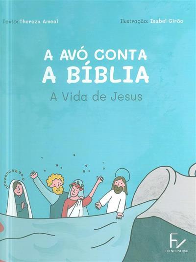 A avó conta a Bíblia (Thereza Ameal)