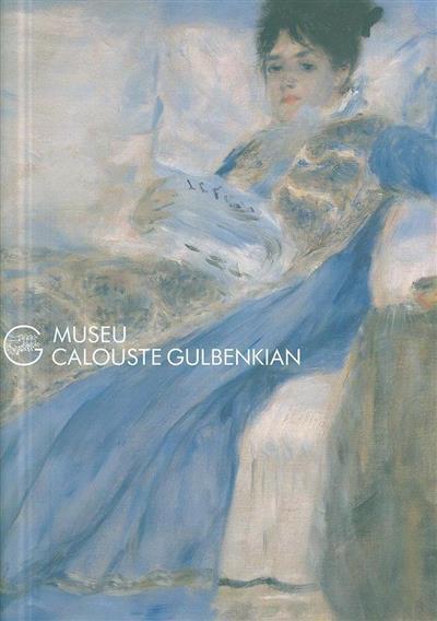 Museu Calouste Gulbenkian (coord. geral Penelope Curtis)