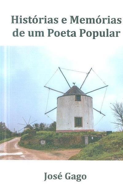 Histórias e memórias de um poeta popular (José Gago)