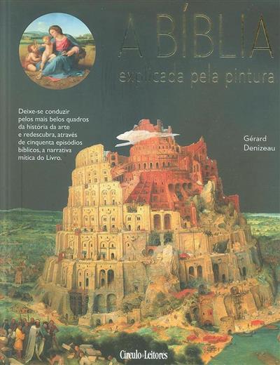 A Bíblia explicada pela pintura (Gérard Denizeau)