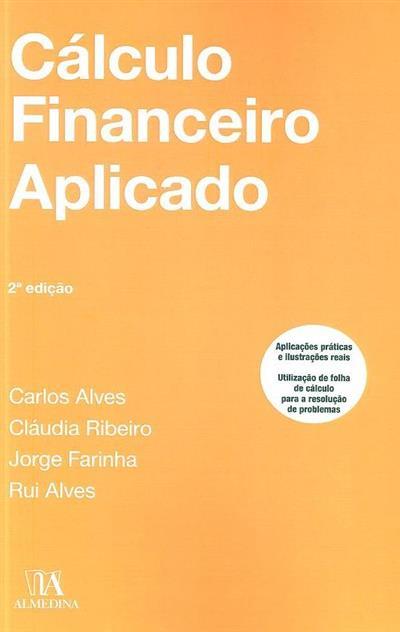 Cálculo financeiro aplicado (Carlos Alves... [et al.])