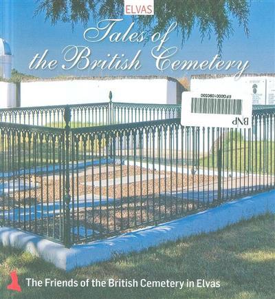 Histórias do cemitério dos ingleses em Elvas (ed. e coord. Pedro Avillez)