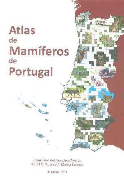 Atlas de mamíferos de Portugal (Joana Bencatel... [et al.])