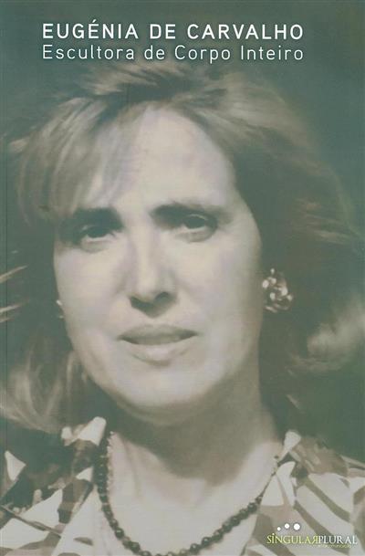 Eugénia de Carvalho (Eugénia de Carvalho Gomes de Carvalho)