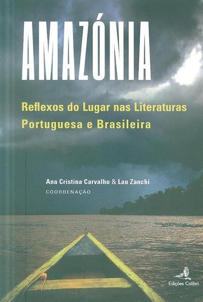 Amazónia (coord. Ana Cristina Carvalho, Lau Zanchi)