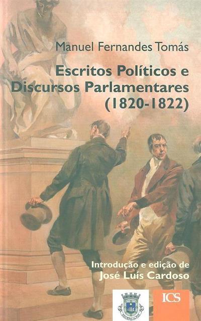 Escritos políticos e discursos parlamentares (1820-1822) (Manuel Fernandes Tomás)