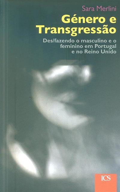 Género e transgressão (Sara Merlini)