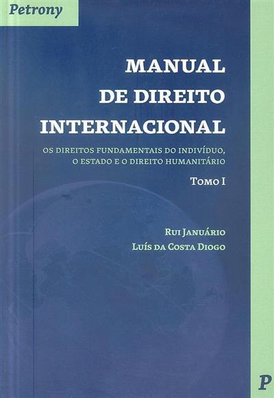 Manual de direito internacional (Rui Januário, Luis da Costa Diogo)