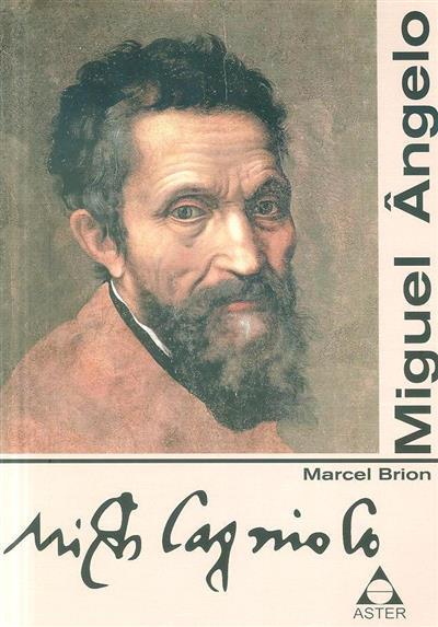 Miguel Angelo (Marcel Brion)