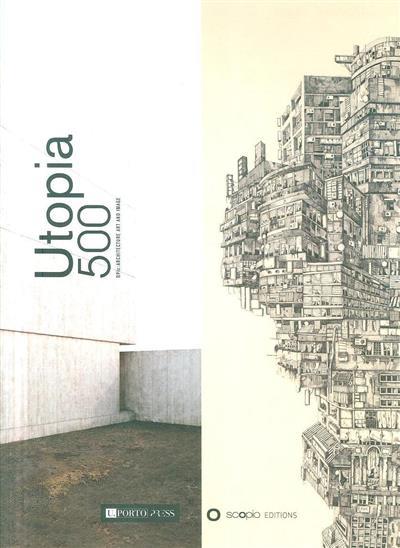 Utopia 500 (ed. Maria Neto)