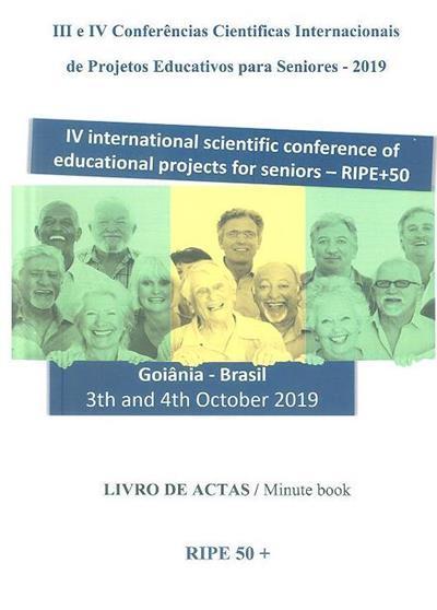 Livro de actas (da III e IV Conferências Cientificas Internacionais de Projectos Educativos para Seniores)
