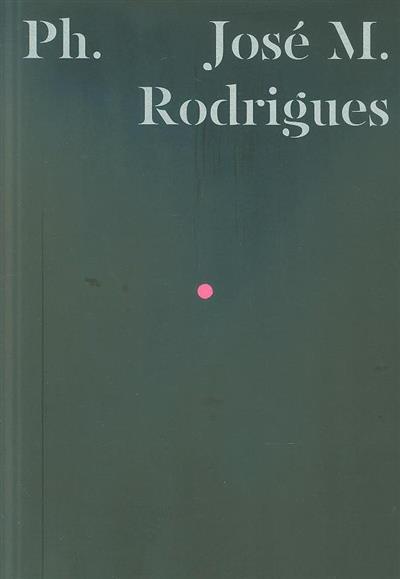 José M. Rodrigues (texto Rui Prata)