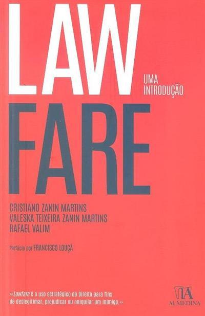 Lawfare (Cristiano Zanin Martins, Valeska Teixeira Zanin Martins, Rafael Valim)