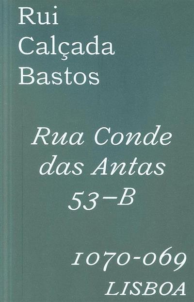 Rua Conde das Antas, 53-B, 1070-069 Lisboa (Rui Calçada Bastos)