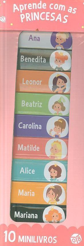 Aprende com as princesas (rev. de texto Rui Pereira)