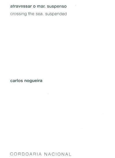 Atravessar o mar (concepção Carlos Nogueira)