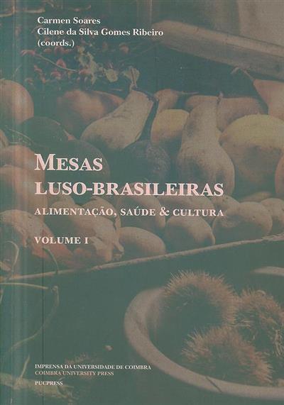 Mesas luso-brasileiras (coods. Carmen Soares, Cilene da Silva Gomes Ribeiro)