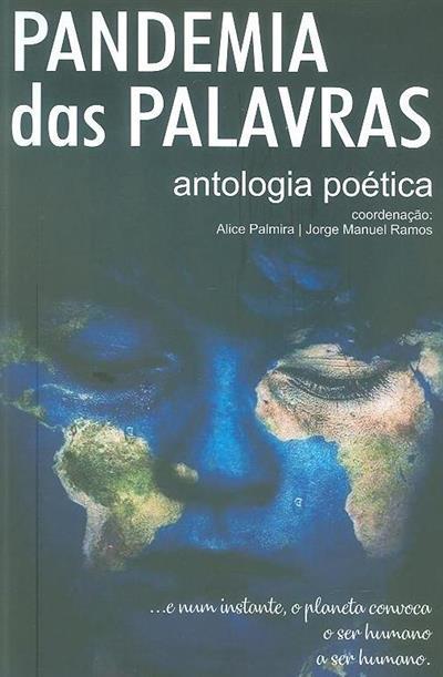 Pandemia das palavras (coord. Alice Palmira, Jorge Manuel Ramos)