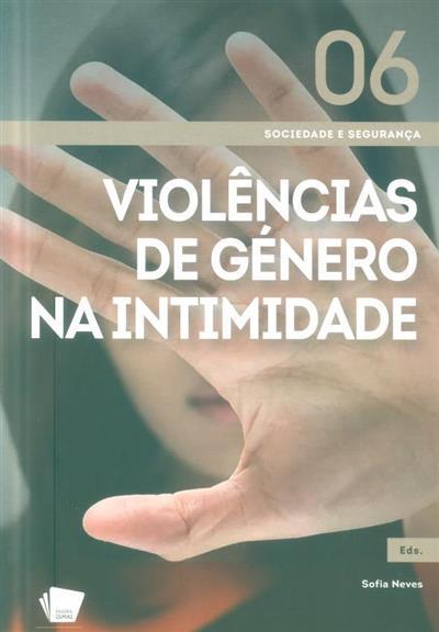 Violências de género na intimidade (coord. Sofia Neves)