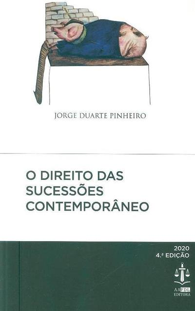 O direito das sucessões contemporâneo (Jorge Duarte Pinheiro)