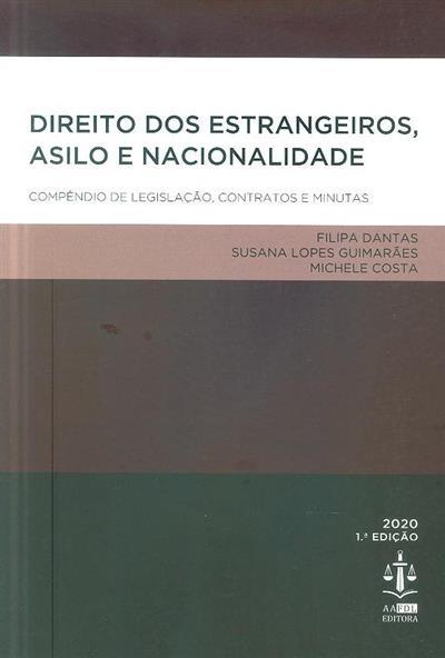 Direito dos estrangeiros, asilo e nacionalidade (Filipa Dantas, Susana Lopes Guimarães, Michele Costa)